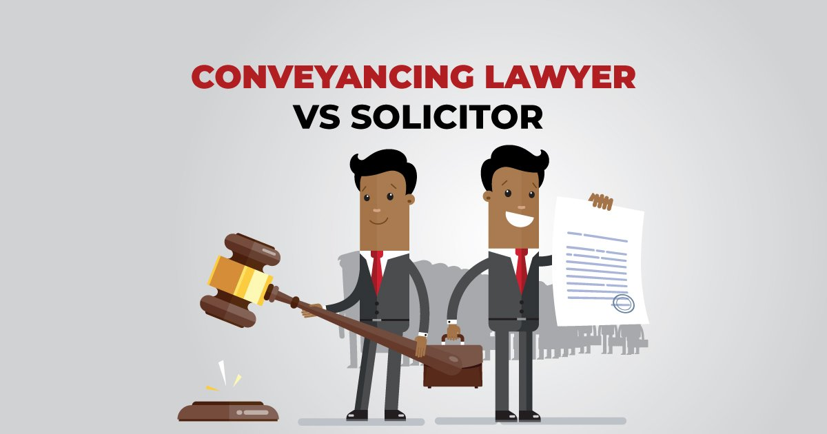 Choosing between a Conveyancing Lawyer and a Solicitor